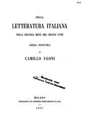E.Q. Visconti. G. Piazzi. G. Filangieri. P. Mascagni. Della vita e degli scritti di Camillo Ugoni. Appendice