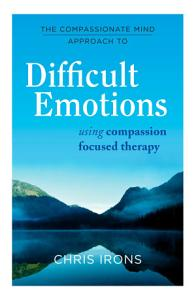 The Compassionate Mind Approach to Difficult Emotions Book
