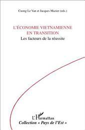 L'économie Vietnamienne en Transition: Les facteurs de la réussite