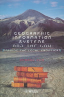 Geographic Information Systems and the Law
