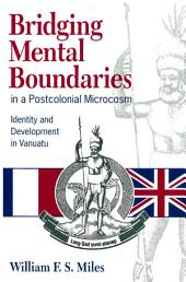 Bridging Mental Boundaries in a Postcolonial Microcosm: Identity and Development in Vanauatu