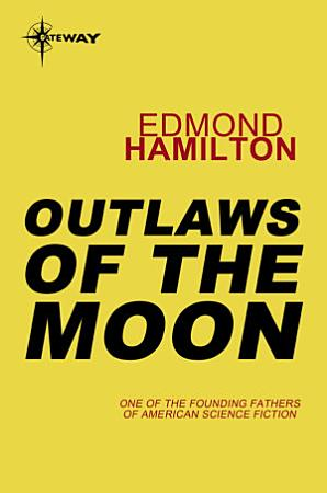 Outlaws of the Moon PDF