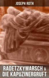 Radetzkymarsch & Die Kapuzinergruft: Familie Trotta