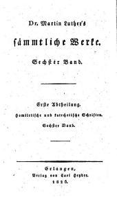 Sämmtliche Werke: Homiletische und katechetische Schriften: Hauspostille : sechster Band, Band 6