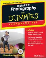 Digital SLR Photography ELearning Kit For Dummies PDF