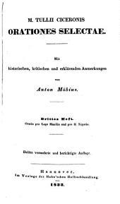 Orationes selectae: Mit historischen, Kritischen und erklärenden Anmerkungen von Anton Möbius, für den Schulgebrauch neu bearbeitet von Gottl. Christ. Crusius, Band 3