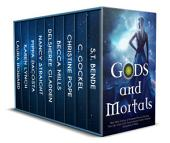 Gods and Mortals: Eleven FREE Urban Fantasy & Paranormal Romance Novels Featuring Thor, Loki, Greek Gods, Native American Spirits, Vampires, Werewolves, & More : If you're a fan of Greek Mythology, Norse Mythology, Irish Fairy Tales, American Indian Myths or Angels ... read on ...