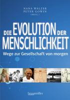 Die Evolution der Menschlichkeit PDF