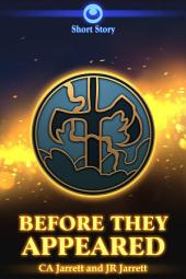 Before They Appeared: A Stormtalons Short Story