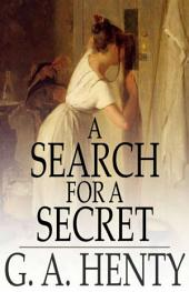 A Search For A Secret