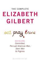 The Complete Elizabeth Gilbert PDF