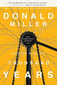 A Million Miles in a Thousand Years Book