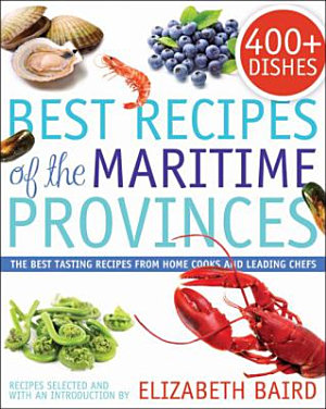 Best Recipes of the Maritime Provinces