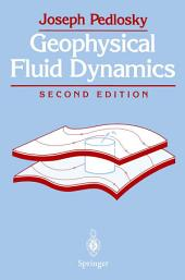Geophysical Fluid Dynamics: Edition 2