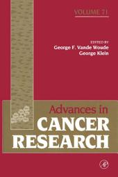 Advances in Cancer Research: Volume 71
