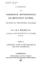 A Collection of Cambridge Mathematical Examination Papers: Papers in pure mathematics