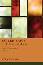 Sacred Space for the Missional Church PDF