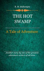 The Hot Swamp