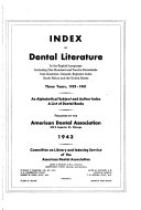 Index to Dental Literature in the English Language