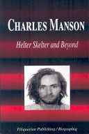 Charles Manson   Helter Skelter and Beyond  Biography  PDF