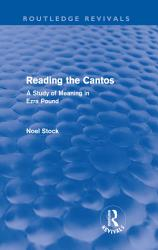 Reading the Cantos  Routledge Revivals  PDF