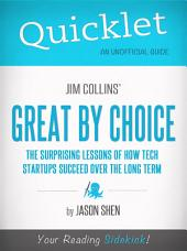 Quicklet on Jim Collins' Great By Choice: Major themes & important lessons for startups