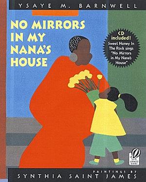 No Mirrors in My Nana s House