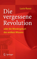 Die vergessene Revolution oder die Wiedergeburt des antiken Wissens PDF