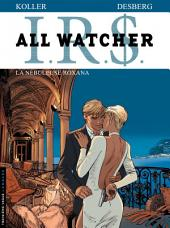 All Watcher - Tome 2 - La Nébuleuse Roxana