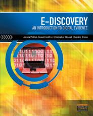 E Discovery  An Introduction to Digital Evidence PDF