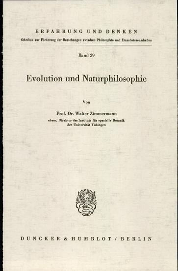 Evolution und Naturphilosophie    Berlin  Duncker   Humblot  1968   313 S  8   PDF