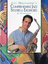 Comprehensive Jazz Studies & Exercises for All Instruments
