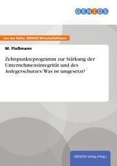 Zehnpunkteprogramm zur Stärkung der Unternehmensintegrität und des Anlegerschutzes: Was ist umgesetzt?