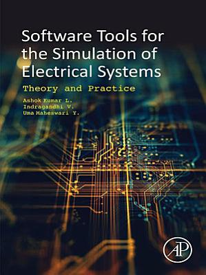 Software Tools for the Simulation of Electrical Systems