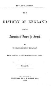 The History of England: From the Accession of James the Second, Volumes 3-4
