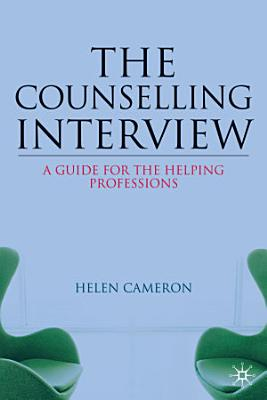 The Counselling Interview