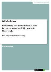 Lebensstile und Lebensqualität von Bergwanderern und Kletterern in Österreich: Eine empirische Untersuchung