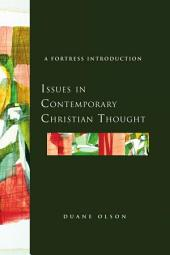 Issues in Contemporary Christian Thought: A Fortress Introduction
