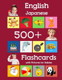 English Japanese 500 Flashcards with Pictures for Babies