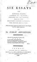 Six Essays on Natural Rights  Liberty and Slavery  Consent of the People  Equality  Religious Establishments  the French Revolution  which Were Greatly Approved  and Have Been in Much Request Since Their Original Appearance in the Public Advertiser     PDF