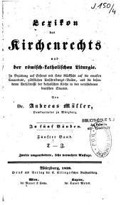 Lexikon des Kirchenrechts und der römisch-katholischen Liturgie: Band 5