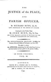 The Justice of the Peace, and Parish Officer: Volume 1