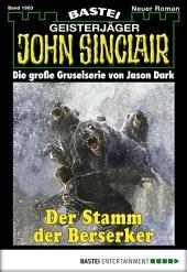 John Sinclair - Folge 1963: Der Stamm der Berserker