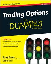 Trading Options For Dummies: Edition 2
