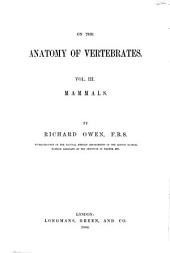 On the Anatomy of Vertebrates: Volume 3