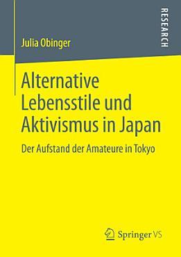 Alternative Lebensstile und Aktivismus in Japan PDF