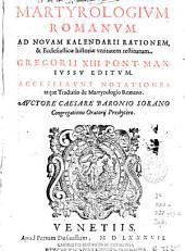 Martyrologium romanum: ad novam kalendarii rationem & ecclesiasticae historiae veritatem restitutum