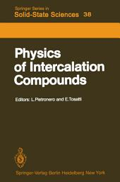 Physics of Intercalation Compounds: Proceedings of an International Conference Trieste, Italy, July 6–10, 1981
