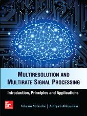 Multiresolution & Multirate Signal Processing
