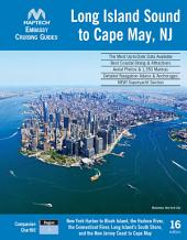 Embassy Cruising Guide Long Island Sound to Cape May, NJ, 16th ed.